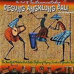 DEGUNG ANGKLUNG BALI 「ヒーリングCD&サロンBGM」