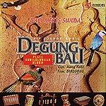 DEGUNG BALI 「ヒーリングCD&サロンBGM」