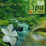 BALI SPA MUSIC Retreat to Nature �u�q�[�����O�b�c���T�����a�f�l�v