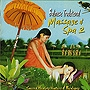 Balinese Traditional Massage & Spa 2 「ヒーリングCD&サロンBGM」