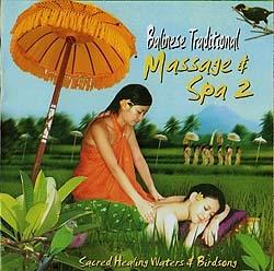 Balinese Traditional Massage & Spa 2 「ヒーリングCD&サロンBGM」