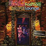 BALI Fashion CAFE Lounge 「ヒーリングCD&サロンBGM」