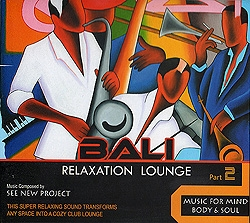 BALI RELAXATION LOUNGE Part2 「ヒーリングCD&サロンBGM」