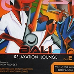 BALI RELAXATION LOUNGE Part2 �u�q�[�����O�b�c���T�����a�f�l�v
