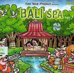 Bali Spa Part 3 「ヒーリングCD&サロンBGM」