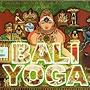 BALI YOGA Part 2 「ヒーリングCD&サロンBGM」