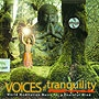 VOICE of tranquility 「ヒーリングCD&サロンBGM」
